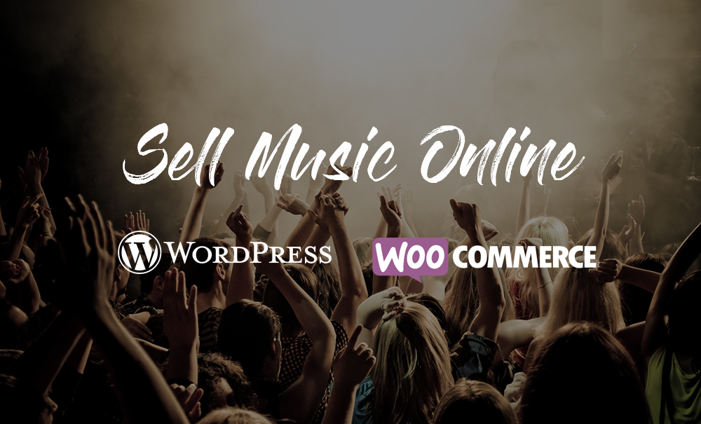 Sell music online with WordPress and WooCommerce